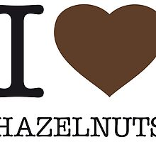 I ♥ HAZELNUTS by eyesblau