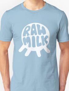 Raw Milk - White T-Shirt