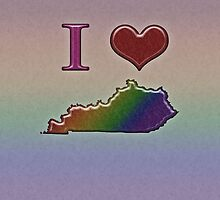 I Heart Kentucky Rainbow Map - LGBT Equality by LiveLoudGraphic