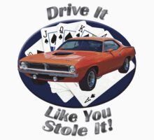 Plymouth Barracuda Drive It Like You Stole It T-Shirt