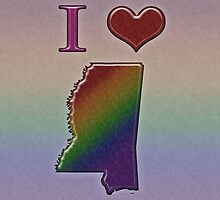 I Heart Mississippi Rainbow Map - LGBT Equality by LiveLoudGraphic