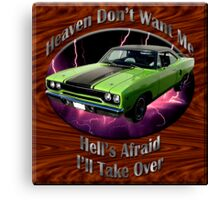 Plymouth Roadrunner Heaven Don't Want Me Canvas Print