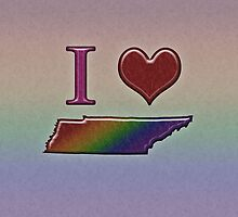 I Heart Tennessee Rainbow Map - LGBT Equality by LiveLoudGraphic