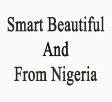 Smart Beautiful And From Nigeria  by supernova23