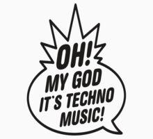 Oh My God, It's Techno Music! by Edoardo Bollati