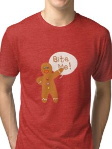 Bite Me! Tri-blend T-Shirt