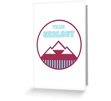 Team Geology Greeting Card