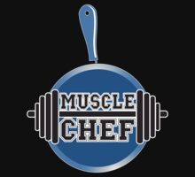 MUSCLE CHEF by fanboydesigns