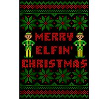 Merry Elfin Christmas Funny Ugly Sweater Shirt Photographic Print