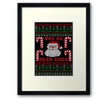 Funny  You Go Glen Coco Ugly Christmas Sweater Framed Print