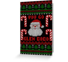 Funny  You Go Glen Coco Ugly Christmas Sweater Greeting Card