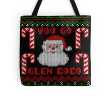 Funny  You Go Glen Coco Ugly Christmas Sweater Tote Bag