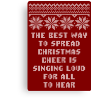 Buddy Elf Spread Christmas Cheer Holiday Ugly Sweater Canvas Print