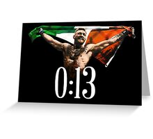 CONOR MCGREGOR - 0:13 SECONDS Greeting Card