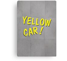 Yellow Car! (Alternative) Canvas Print