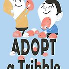 tribble adoption by kobalos