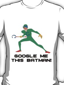 The Googler T-Shirt