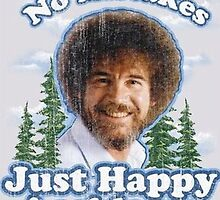 Bob Ross - No Mistakes by wcmello