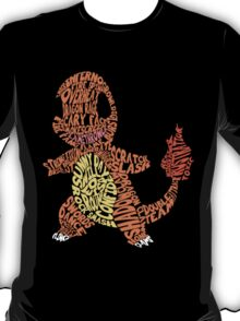 Charmander Made Out of His Moves! T-Shirt