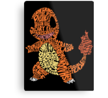 Charmander Made Out of His Moves! Metal Print
