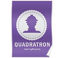QuadraTron Hand Crafted Games Poster