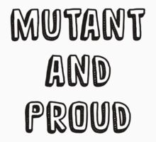 mutant & proud by kreckmann