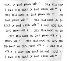 I only read books...  Poster