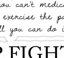 KEEP FIGHTING Sticker
