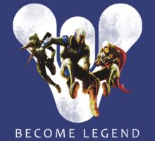 Become Legend by DLIU36