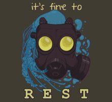 It's fine to rest. T-Shirt