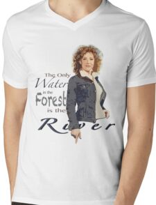 The only water in the forest is the River Mens V-Neck T-Shirt