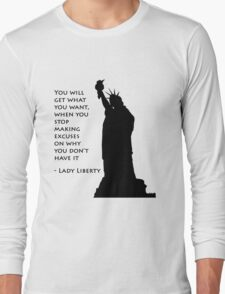 Lady Liberty quote  Long Sleeve T-Shirt