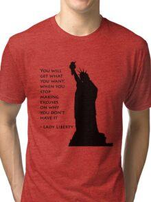 Lady Liberty quote  Tri-blend T-Shirt