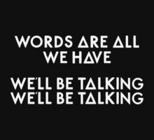 Bastille - Words Are All We Have, We'll Be Talking, We'll Be Talking by Thafrayer