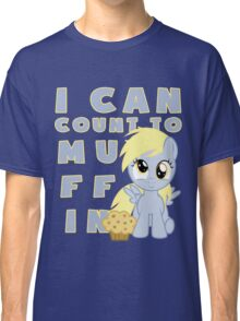 I can muffin - Derpy Classic T-Shirt