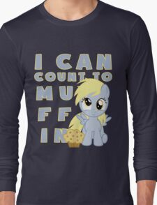I can muffin - Derpy Long Sleeve T-Shirt