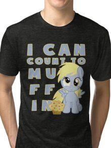 I can muffin - Derpy Tri-blend T-Shirt