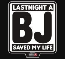 Lastnigh a BJ Saved My Life by viperbarratt