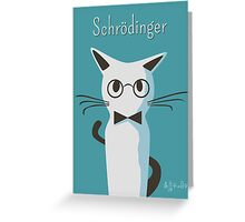 Schrodinger Greeting Card