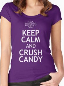 KEEP CALM AND CRUSH CANDY Women's Fitted Scoop T-Shirt