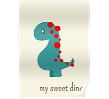 My sweet dino Poster