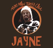 The Man They Call Jayne by Gwright313