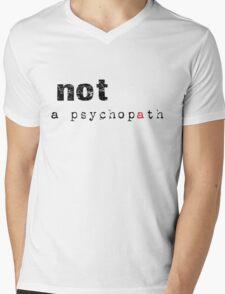 Not A Psychopath Mens V-Neck T-Shirt