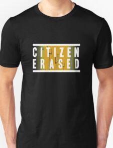 citizen erased Unisex T-Shirt