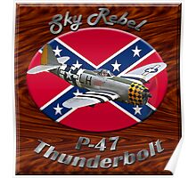 P-47 Thunderbolt Sky Rebel Poster