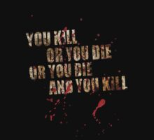 KILL OR YOU DIE by STRYX