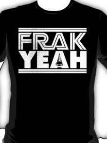FRAK YEAH T-Shirt