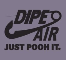 DIPE AIR - JUST POOH IT. Kids Clothes