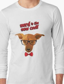 Hipster dog - Nerd is the new cool! Long Sleeve T-Shirt
