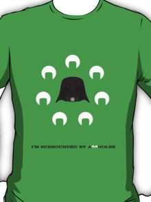 Spaceballs: I'm Surrounded by Assholes T-Shirt